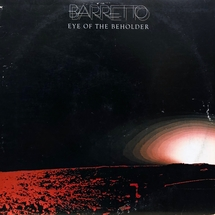 Ray Barretto - Eye Of The Beholder [LP]