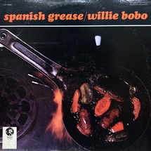 Willie Bobo - Spanish Grease [LP]