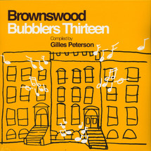 Gilles Peterson - pres. Brownswood Bubblers Thirteen [LP]