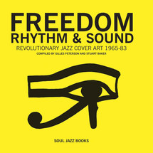 Gilles Peterson - Freedom, Rhythm & Sound: Revolutionary Jazz Cover Art 1965-83 [książka]