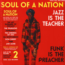VA - Soul Of A Nation 2: Jazz Is The Teacher, Funk Is The Preacher: Afro-Centric Jazz, Street Funk and the Roots of Rap in the Black Power Era 1969-75 [3LP]
