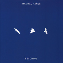 "Mammal Hands - Becoming [12""]"