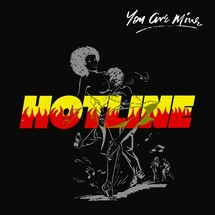 Hotline - You Are Mine (180g) [LP]