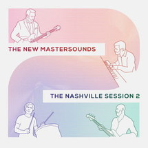 The New Mastersounds - The Nashville Session 2 [LP]