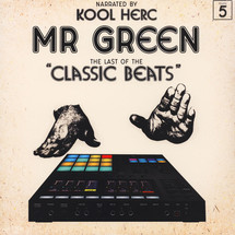 Mr.Green - Last Of The Classic Beats [LP]