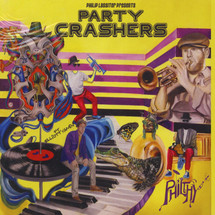 Philthy - Party Crashers [LP]