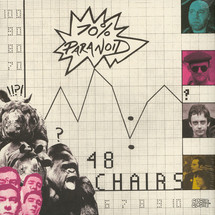 48 Chairs - 70% Paranoid [LP]