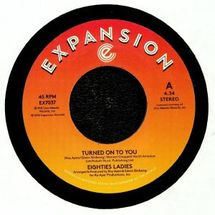 "Eighties Ladies - Turned On To You/ Ladies Of The 80s (Instrumental) [7""]"