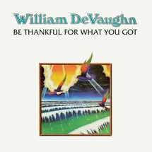 William DeVaughn - Be Thankful For What You Got [LP]