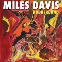 Miles Davis - Rubberband [2LP]