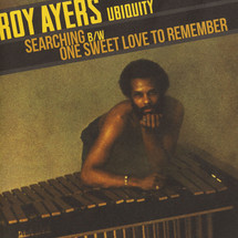 "Roy Ayers Ubiquity - Searching / One Sweet Love To Remember [7""]"
