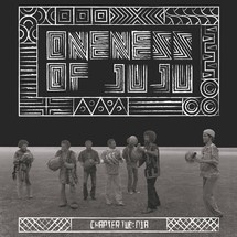 Oneness of Juju - Chapter Two: Nia [LP]