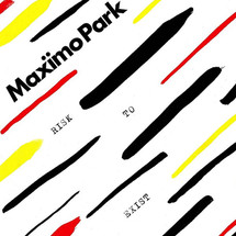 Maxïmo Park  - Risk To Exist  [LP]