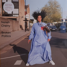 Neneh Cherry - Broken Politics  [LP]