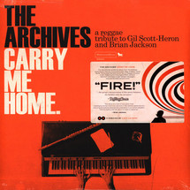 The Archives - Carry Me Home: A Reggae Tribute To Gil Scott Heron & Brian Jackson (2LP+MP3) [2LP]