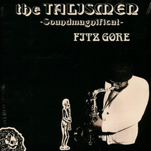Fitz Gore & The Talismen - Soundmagnificat [LP]