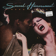 Sexual Harassment - Need A Freak [2LP]